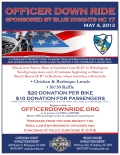 Officer Down Ride flyer. May 4, 2013. Sponsored by Blue Knights NC 17
